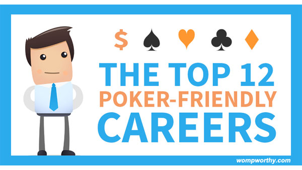 The Top 12 Poker-Friendly Careers